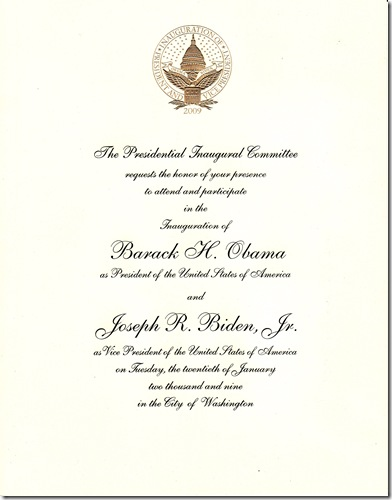 We got such a kick out of getting an invitation to the inauguration! Our (small) donation to the campaign got us on (many) mailing lists. :)