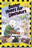 Buster Hunts for Dinosaurs