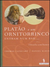 Thomas Cathcart e Daniel Klein, Platão e um Ornitorrinco entram num Bar...