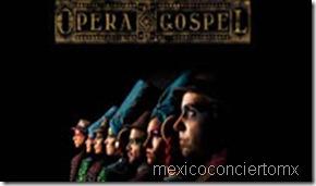 opera gospel mexico