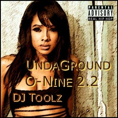 DJ Toolz [2009] -- V.A. - UndaGround O-Nine 2.2