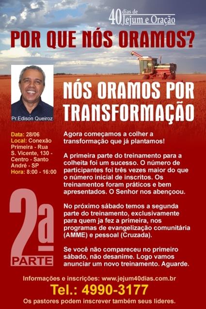 Convite para a segunda parte do treinamento para a colheita da campanha 40dias