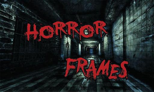 Horror frames