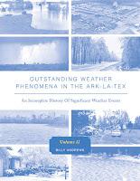 Outstanding Weather Phenomena In The Ark-La-Tex