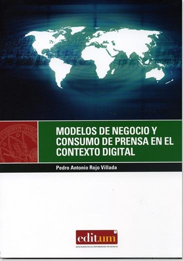 Modelos de negocio y consumo de prensa._