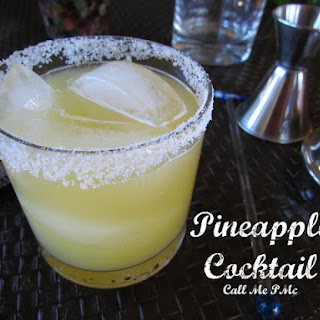 Tequila Pineapple Cocktail / Call Me PMc