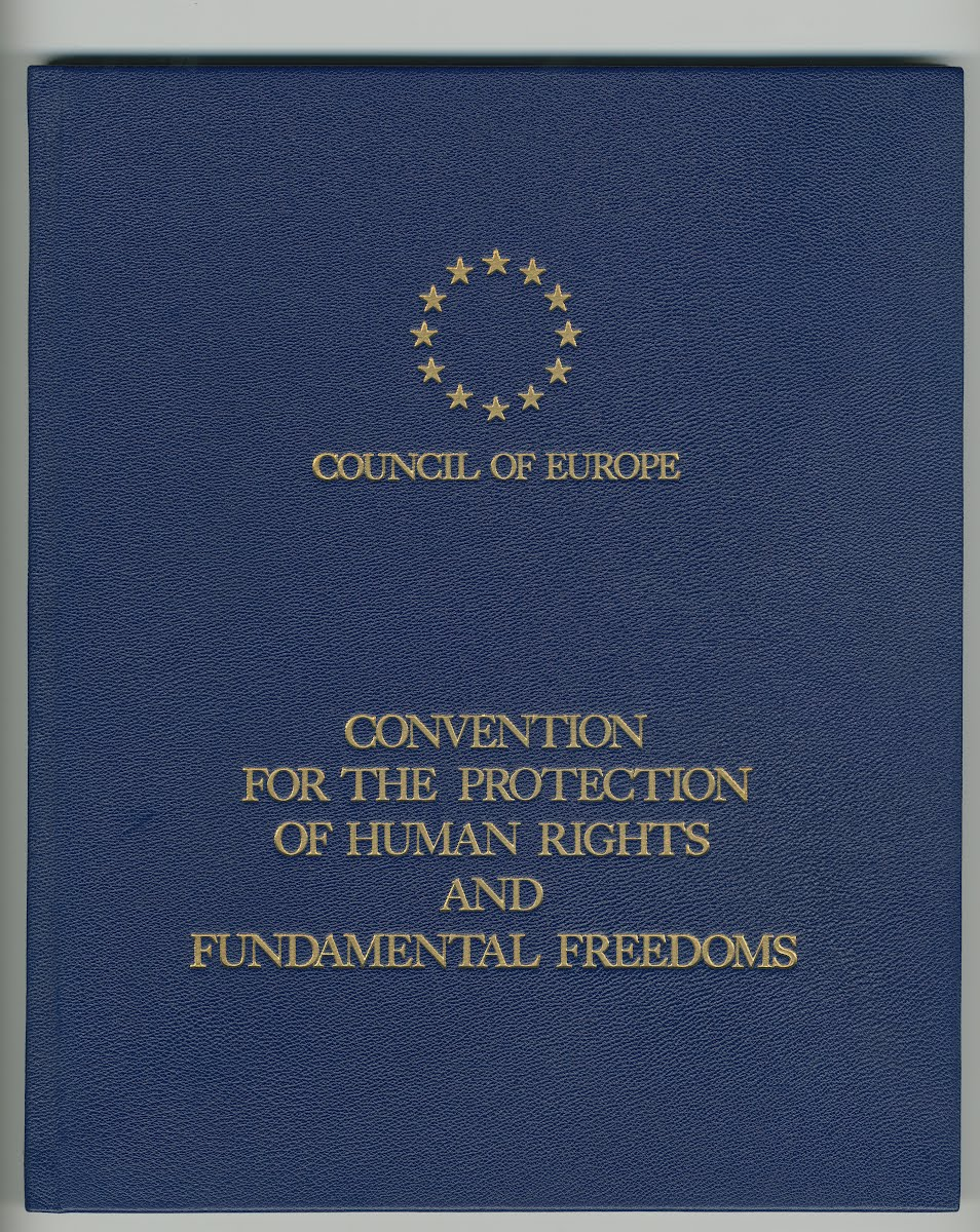CONVENTION FOR THE PROTECTION OF HUMAN RIGHTS AND FUNDAMENTAL FREEDOMS