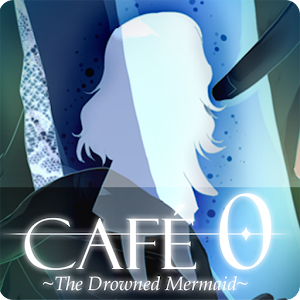 CAFE 0 ~The Drowned Mermaid~ Hacks and cheats