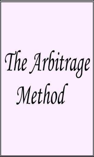 The Arbitrage Method