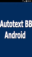 Screenshot of Auto Text BB Android