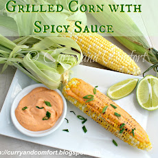 Quick Grilled Corn with Spicy Sauce