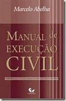Livro. Manual de Execução Civil. Marcelo Abelha Rodrigues.