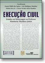 Execução Civil. Estudos em Homenagem a Humberto Theodoro Júnior