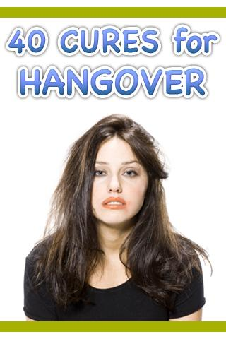 40 Cures for Hangover