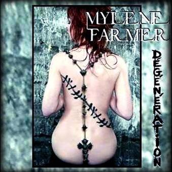 Degeneration - Mylene Farmer