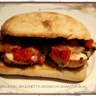 Balsamic Bruschetta Chicken on Ciabatta Bun