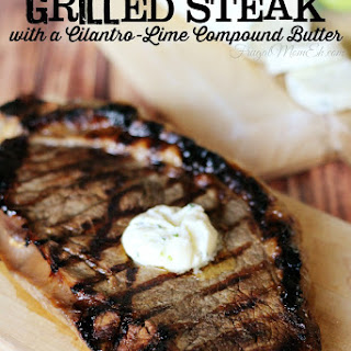 Beer Marinated Grilled Steak with Cilantro-Lime Compound Butter