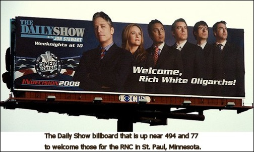 Daily Show Billboard RNC Convention 08222008