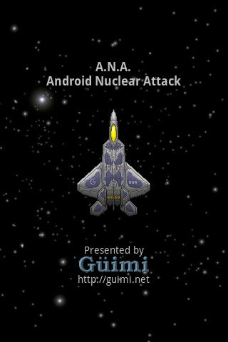 ANA - Android Nuclear Attack