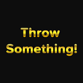 Free Download Throw Something! meme messages APK for Samsung