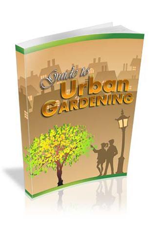Guide to Urban Gardening