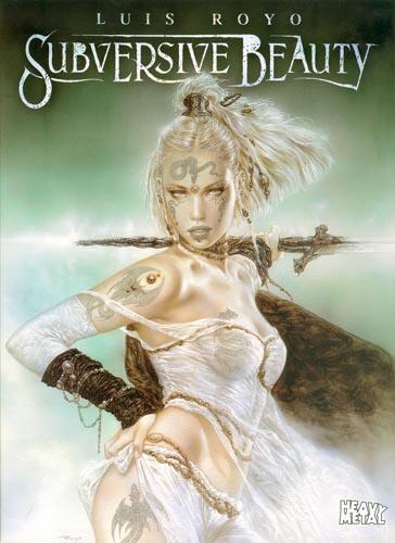 Couverture de l'artbook Beautés Subversives, de Luis Royo