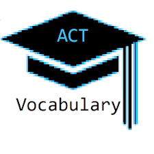 ACT Vocabulary Study Guide