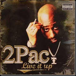 2PAc_-_Live_It_Up(2008)