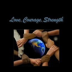 love,courage,strength