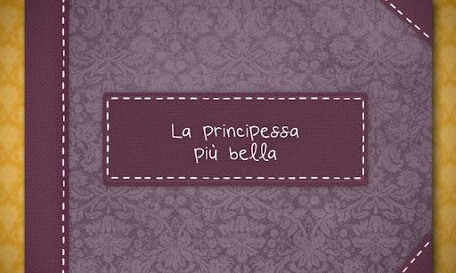 La principessa più bella