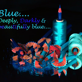 Blue... by Asif Bora - Typography Quotes & Sentences