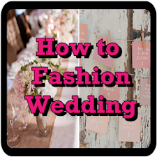 How to Fashion Wedding