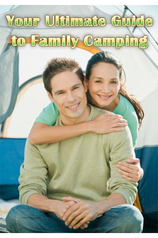 Ultimate Guide: Family Camping