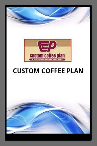CUSTOM COFFEE PLAN PROFILE