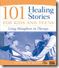 101_Healing_Stories_for_Kids_and_Teens