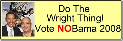 do the wright thing nobama2008