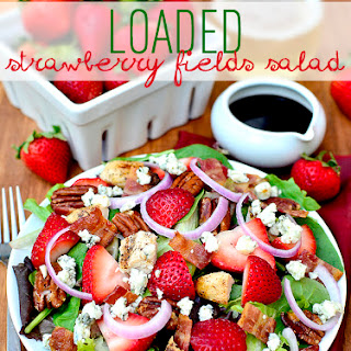 Loaded Strawberry Fields Salad
