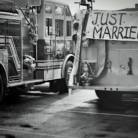 Just Married by Jason Weigner - Wedding Other ( sign, black and white, wedding, marrid, fire truck, Wedding, Weddings, Marriage )