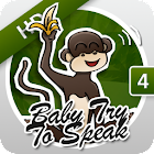 Baby, Try To Speak 4 icon