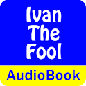Ivan the Fool (Audio Book) icon