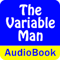 The Variable Man (Audio Book) icon