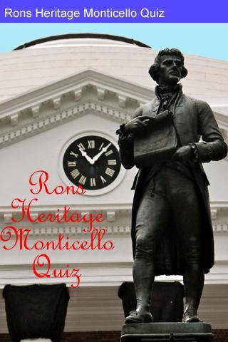 Rons Heritage Monticello Quiz