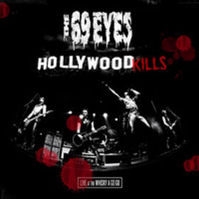 The 69 Eyes - Hollywood Kills: Live At The Whisky A Go Go [2008]