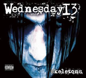 Wednesday 13 - Skeletons [2008]