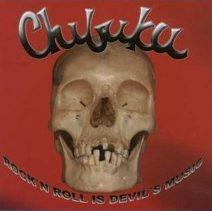 Chibuku - Rock N Roll Is Devil Music [2003]