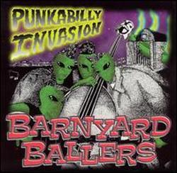 Barnyard Ballers - Punkabilly Invasion [2000]