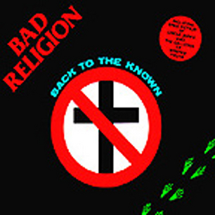 Bad Religion - Back To The Known [EP] [1984]
