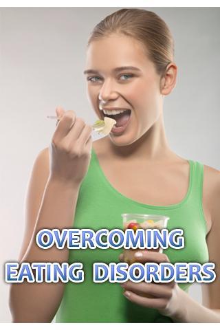 Overcoming Eating Disorders