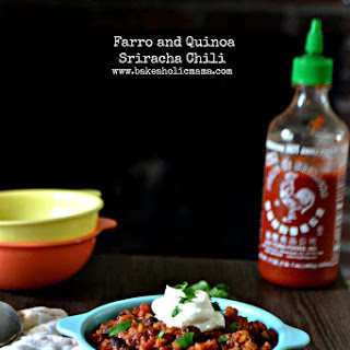 Farro and Quinoa Sriracha Chili