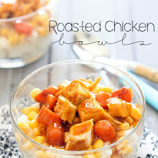Roasted Chicken Bowls